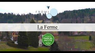 Fromagerie Marcel Petite partie 2 - La Ferme