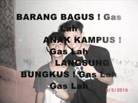 Young Lex Ft Jaype - Gas Lah Lirik (Teluk Labuan Banten)
