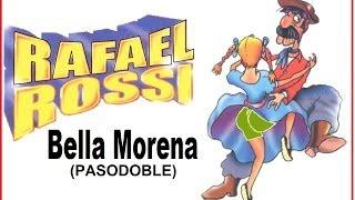 BELLA MORENA - Pasodoble