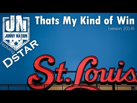 That's My Kind Of Win ( Version 2014 ) St Louis Cardinals Red October 2014 Rally Song