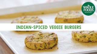 Indian-Spiced Veggie Burgers | Freshly Made | Whole Foods Market