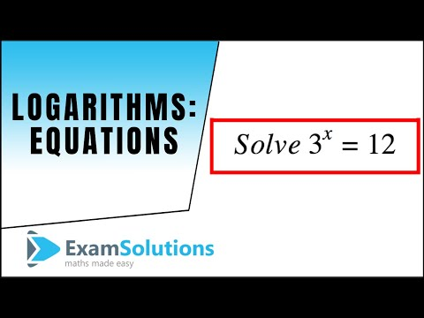 Logarithms : Equations 1 : ExamSolutions