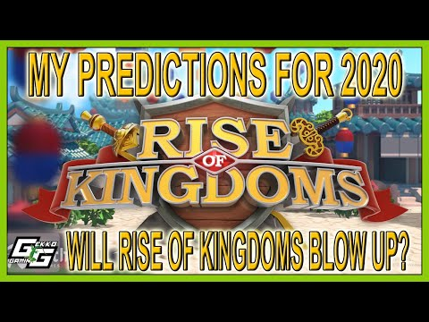 MY PREDICTIONS For Rise Of Kingdoms In 2020 - 5 THINGS - Rise Of Kingdoms