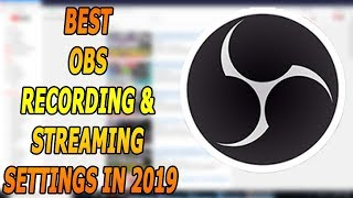 best-obs-settings-2019 Search on EasyTubers com youtube videos and