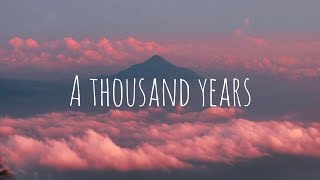 A Thousand years by Christina Perri lyrical song