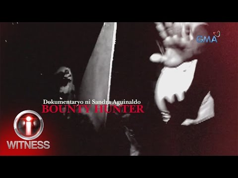 I-Witness: 'Bounty Hunter,' dokumentaryo ni Sandra Aguinaldo (full episode)