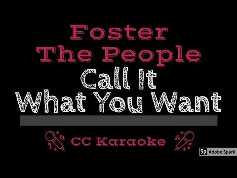 Foster The People • Call It What You Want (CC) [Karaoke Instrumental Lyrics]