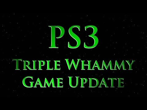 PS3 Triple Whammy Game Update