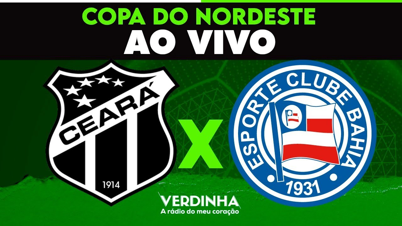 Ao Vivo Ceara X Bahia Final Da Copa Do Nordeste 01 08 2020 Youtube