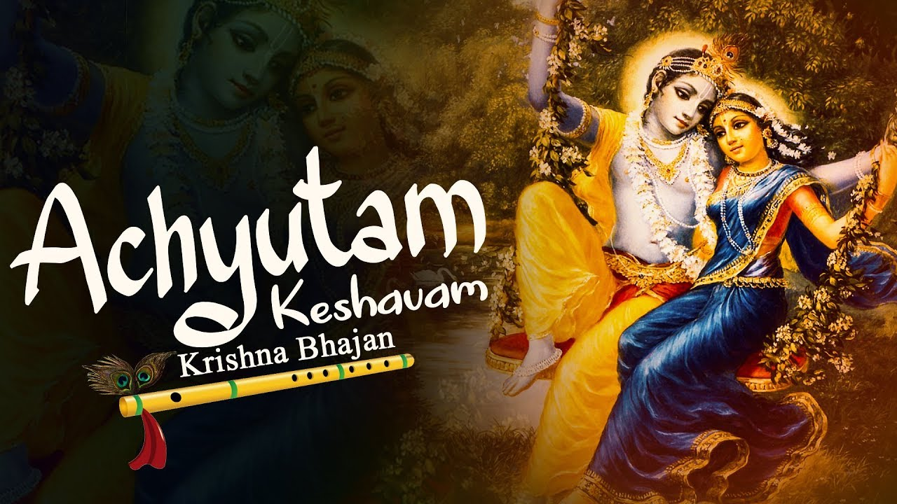 Achyutam Keshavam Krishna Damodaram - Bhajan Download Lyrics