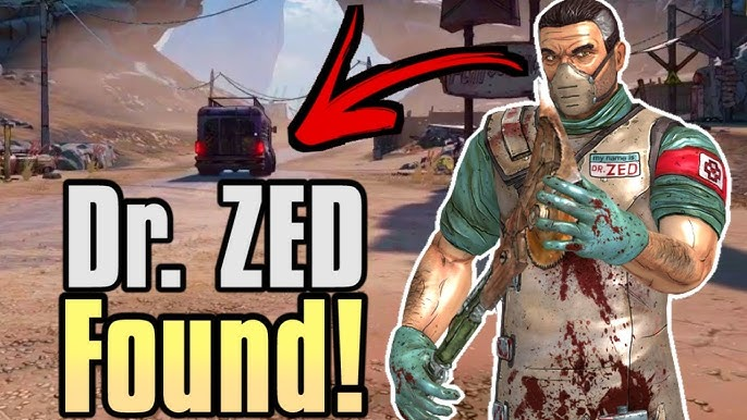Where Is Dr Zed Within Borderlands 3 Youtube