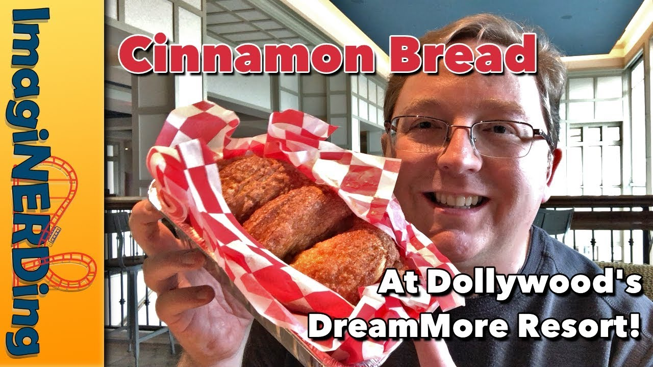 Dollywood S Cinnamon Bread At Dreammore Resort Imaginerding