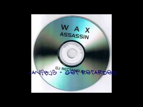 DJ Rectangle - Wax Assassin [Part 5/8]