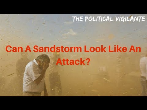 Syrian Video Was Dust Storm Not Chem Weapons - The Political Vigilante