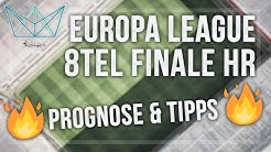 Europa League Tipps - Achtelfinale HR | 50€ GEWINNSPIEL + Freiwette (Sportwetten Tipps)