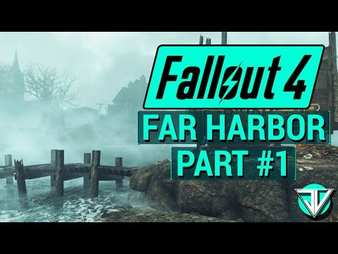 FALLOUT 4: FAR HARBOR Let's Play Part 1 - INTO THE FOG!!! (PC Gameplay Walkthrough)