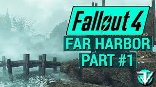 FALLOUT 4: FAR HARBOR Let