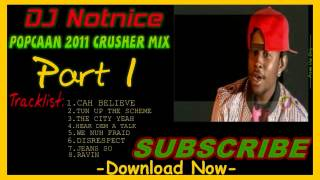 Popcaan 2011 Crusher Mix PT 1 - September 2012 - DJ NOTNICE