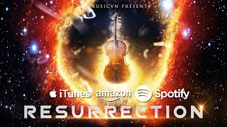 Epic Music VN - Resurrection (2016) - Available NOW!