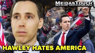 Hawley Hates America