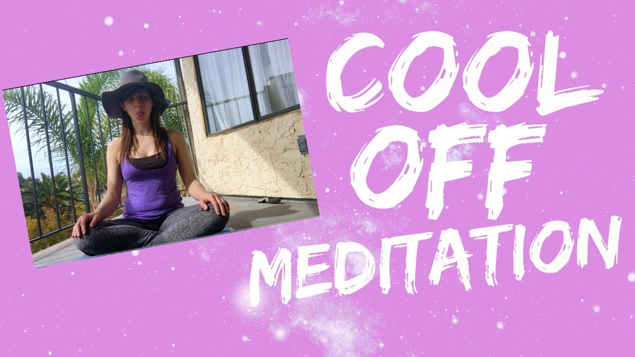 Cool Off Meditation | Breath to Reduce Anger, Cravings ...