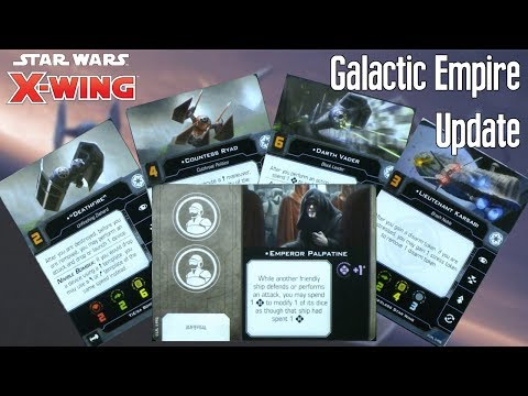 X-wing Second Edition Update - GALACTIC EMPIRE content from FFG's Conversion kit unboxing