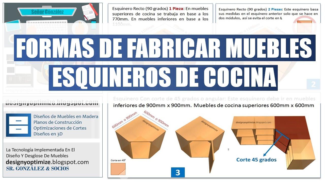 Formas de fabricar muebles esquineros de cocina youtube for Muebles esquineros bajos de cocina