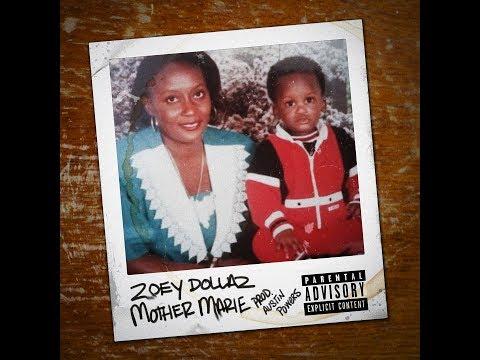 Zoey Dollaz - Mother Marie (Prod. By Austin Powers)