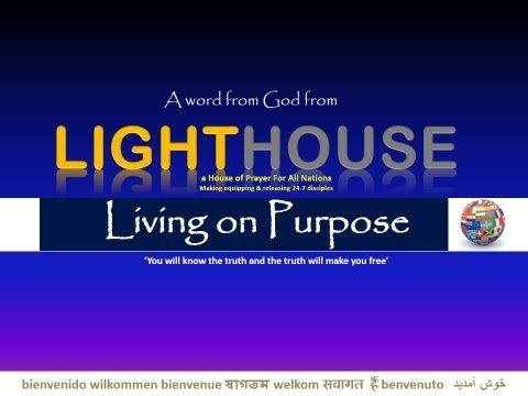 Lighthouse UK - Living On Purpose 1