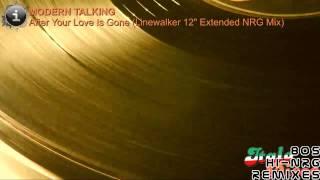 "Linewalker - After Your Love Is Gone (Modern Talking) - 12"" Extended NRG Mix"