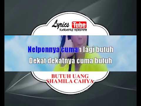 Karaoke Music SHAMILA CAHYA - BUTUH UANG (DANGDUT)