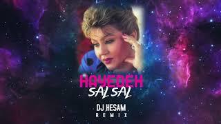 Hayedeh  - Sal Sal  (DJ Hesam Remix)