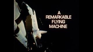 Space Shuttle: A Remarkable Flying Machine (1981)