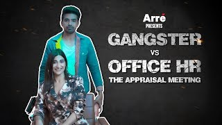 Gangster Vs Office HR ft. Saqib Saleem and Aahana Kumra | The Appraisal Meeting
