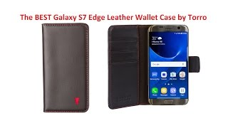 review of the official torro leather flip wallet case for the samsung galaxy s7 edge