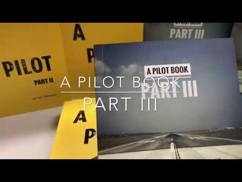 A Pilot Part III