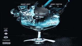 ASAP Ant Ft Joey Fatts - 12345