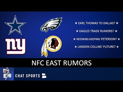 NFC East Rumors: Eagles Trade Rumors, Redskins Keeping Peterson & Cowboys Adding Earl Thomas
