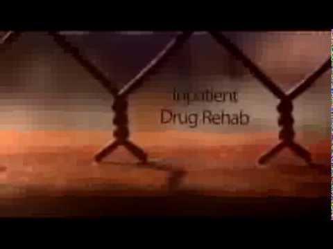 Inpatient Drug Rehab Part 1