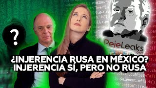 México: la 'injerencia rusa' resultó ser injerencia… pero no rusa