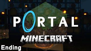 Minecraft - Portal: Still Alive Ending