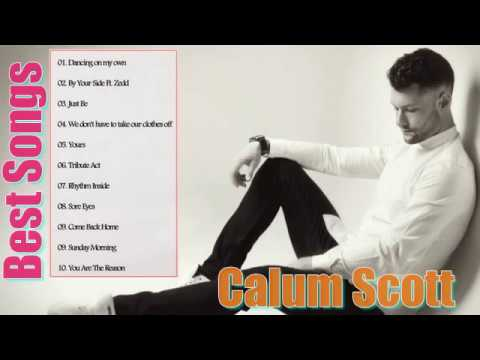 Calum Scott Greatest Hits Full Album--The Best Songs Of Calum Scott Nonstop Playlist