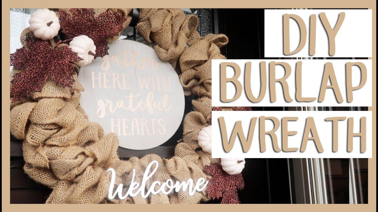 DIY BURLAP WREATH | Simple Base For Any Season! - YouTube