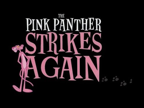 The Pink Panther Strikes Again PLAY ZCS 2017
