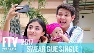FTV Marcell Darwin & Margin Wieheerm | Swear, Gue Single