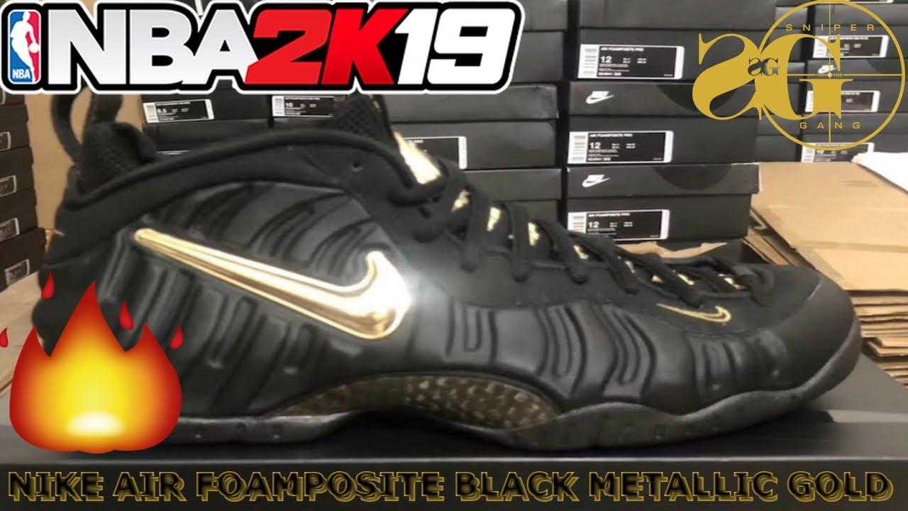 067f10ba3d7 NBA 2k19 Shoe Creator Nike Air Foamposite PRO BLACK METALLIC GOLD ...