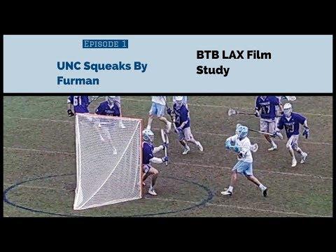BTB LAX Film Study:  North Carolina Squeaks By Furman (College Breakdown Ep. 1)