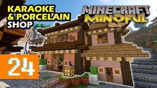 Karaoke Bar and Porcelain Shop | #24 | Mindful SMP | Minecraft Multiplayer