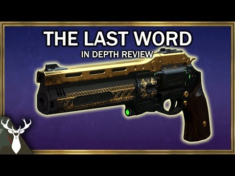 Destiny 2 - The Last Word - In Depth Review (Exotic Kinetic Hand Cannon) thumbnail