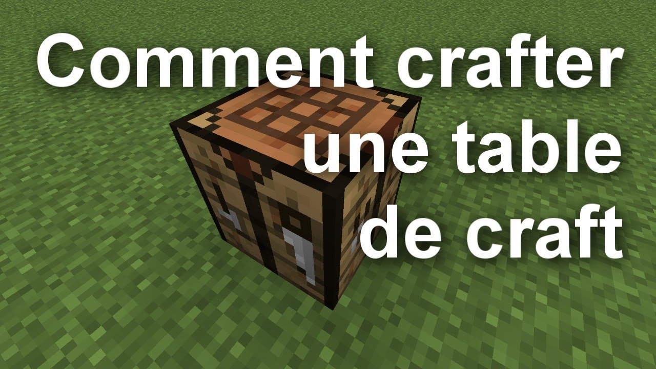 Tutoriel Comment Crafter Une Table De Craft Youtube